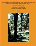 Ethnographic Assessment and Documentation of Rocky Mountain National Park, John Brett, 1491031123