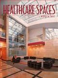 Healthcare Spaces No. 4, Roger Yee, 1584711124