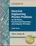 Electrical Engineering Practice Problems for the Power, Electrical/Electronics, and Computer PE Exams, Camara, PE, John A, 1591261120