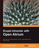Drupal Intranets with Open Atrium, Smith, Tracy, 1849511128