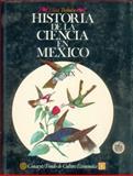 Historia de la Ciencia en México 9789681621124