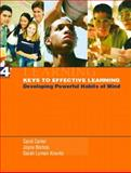 Keys to Effective Learning : Developing Powerful Habits of Mind, Carter, Carol and Bishop, Joyce, 0131131125