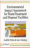 Environmental Impact Assessment for Waste Treatment and Disposal Facilities, Petts, Judith and Eduljee, Gev, 0471941123