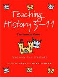 Teaching History 3-11, Lucy O'Hara and Mark O'Hara, 0826451128