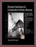 Plunkett's Real Estate and Construction Industry Almanac 2008 : Real Estate and Construction Industry Market Research, Statistics, Trends and Leading Companies, Plunkett, Jack W., 1593921128