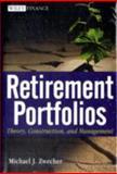 Retirement Portfolios, Michael J. Zwecher, 0470561122