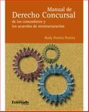 Manual de Derecho Concursal - de los Concordatos y los Acuerdos de Restructuración, Pereira Pereira, Rudy, 958710112X