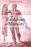 The Evolution of Morality 9780262101127