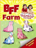 BFF - Farm, Mary Beth Cryan, 0486491129