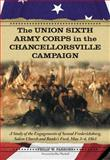 The Union Sixth Army Corps in the Chancellorsville Campaign, Philip W. Parsons, 0786461128