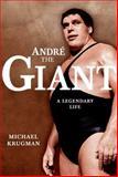 Andre the Giant, Michael Krugman, 1416541128