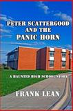Peter Scattergood and the Panic Horn, Frank Lean, 1492851124