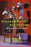 Diagrammatic Reasoning : Cognitive and Computational Perspectives, , 0262571129
