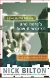 I Live in the Future and Here's How It Works, Nick Bilton, 0307591123