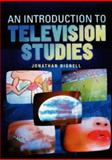 An Introduction to Television Studies, Jonathan Bignell, 0415261120