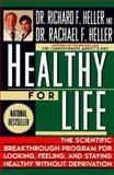 The Carbohydrate Addict's Healthy for Life, Richard F. Heller and Rachael F. Heller, 0452271126