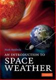 An Introduction to Space Weather, Moldwin, Mark B., 0521711126