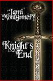 Knight's End, Jami Montgomery, 1475181124