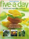 How to Get Your Five-A-Day, Maggie Mayhew, 1844761126