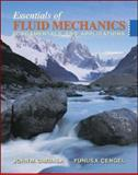 Essentials of Fluid Mechanics : Fundamentals and Applications, Cimbala, John M. and Cengel, Yunus A., 0073301124