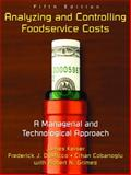 Analyzing and Controlling Foodservice Costs : A Managerial and Technological Approach, Keiser, James and DeMicco, Frederick J., 0131191128