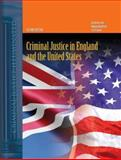 Criminal Justice in England and the United States 2nd Edition