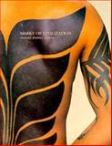 Marks of Civilization : Artistic Transformations of the Human Body, Rubin, Arnold and Bianchi, Robert S., 0930741129