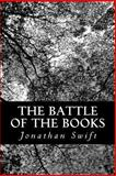 The Battle of the Books, Jonathan Swift, 1480261122