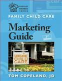 Family Child Care Marketing Guide, Second Edition 2nd Edition