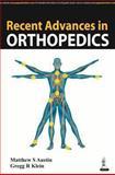 Recent Advances in Orthopedics, Austin, Matthew S. and Klein, Gregg R., 9351521125