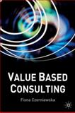 Value-Based Consulting, Czerniawska, Fiona, 0333971132