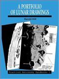 A Portfolio of Lunar Drawings, Hill, Harold, 0521381134