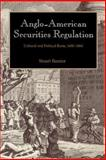 Anglo-American Securities Regulation : Cultural and Political Roots, 1690-1860, Banner, Stuart, 0521521130
