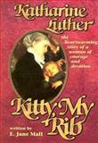 Kitty, My Rib, E. Jane Mall, 0570031133