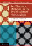 Set-Theoretic Methods for the Social Sciences : A Guide to Qualitative Comparative Analysis, Schneider, Carsten Q. and Wagemann, Claudius, 1107601134