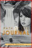 Path of Life Journal, Julie Geddes, 1477111131