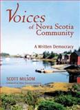Voices of Nova Scotia Community : A Written Democracy, Milsom, Scott, 155266113X