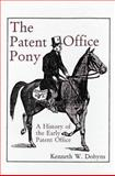 A History of the Early Patent Offices, Kenneth W. Dobyns, 1887901132
