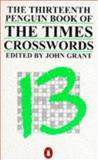The Thirteenth Penguin Book of the Times Crosswords, , 0140121137