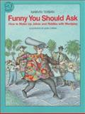 Funny You Should Ask, Marvin Terban, 0395581133