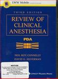 Review of Clinical Anesthesia, for Pda : Powered by Skyscape, Inc, Connelly, Neil Roy and Silverman, David G., 0781751136