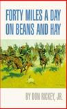 Forty Miles a Day on Beans and Hay, Don Rickey, 0806111135