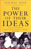 The Power of Their Ideas, Deborah Meier, 0807031135