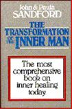 The Transformation of the Inner Man, Sandford, John Loren and Sandford, Paula, 0932081134