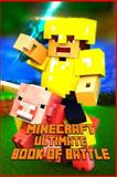 Minecraft: Ultimate Book of Battle, Minecraft Books and Minecraft Library, 150079113X