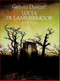 Lucia Di Lammermoor in Full Score, Gaetano Donizetti, 0486271137