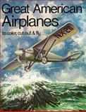 Great American Airplanes, Bellerophon Books Staff, 0883881136