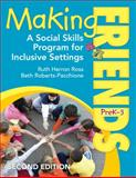 Making Friends, Prek-3 : A Social Skills Program for Inclusive Settings, Ross, Ruth Herron and Roberts-Pacchione, Beth, 1412981131