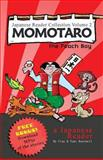 Japanese Reader Collection Volume 2: Momotaro, the Peach Boy, Clay Boutwell and Yumi Boutwell, 1484191137