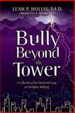 Bully Beyond the Tower, Leah Hollis and Eric Turner, 1497511135